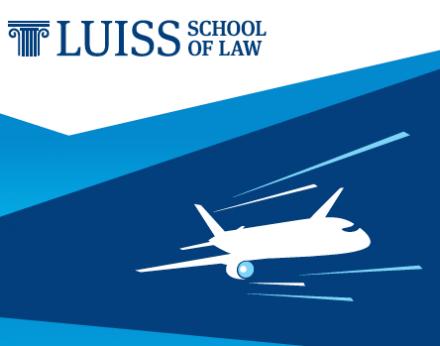Курс по авиатранспортному праву и авиационным контрактам в Школе права LUISS